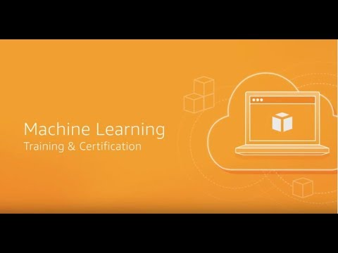 AWS Training and Certification: Machine Learning - YouTube