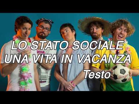 , title : 'Una Vita in Vacanza - Lo Stato Sociale (Testo e Canzone)'