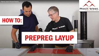 How to do Prepreg Layup and Vacuum Bagging