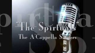 The Spirituals By The A'Cappella Singers