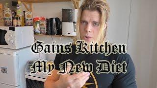 Gains Kitchen. My New Diet