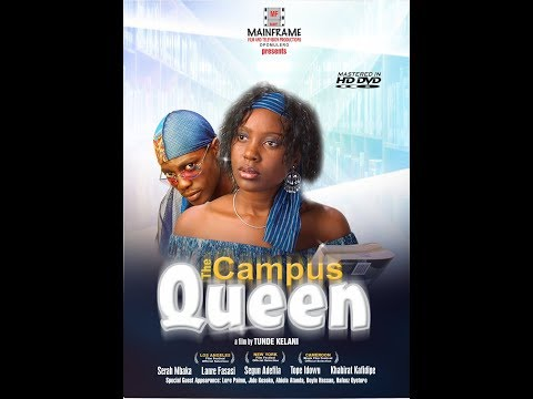 CAMPUS QUEEN -  Tunde KELANI Classic Movie  Latest upload from Mainframe Productions s.