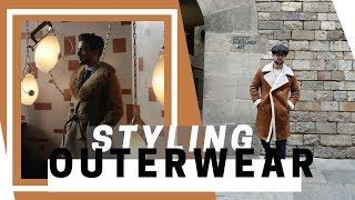 How To Style: Outerwear | Mens Fashion Outfit Ideas | Wardrobe Staples