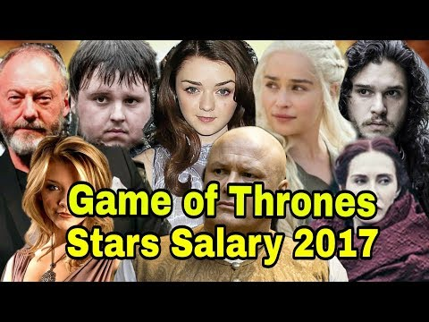 Game Of Thrones Actors Salary 2017