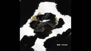 Nav - The Man (Official Audio)