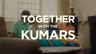 Together with the Kumars