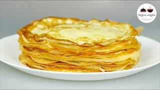 ТОНКИЕ БЛИНЫ  Рецепт вкусных тонких блинчиков Thin Pancakes