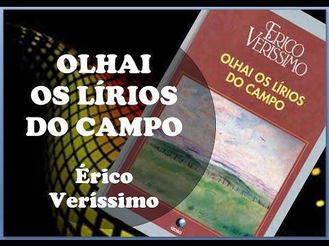 Olhai os Lírios do Campo - Érico Veríssimo [Literatura Brasileira]