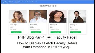 PHP Blog Part-4 [-A-]: Faculty Page | Fetching image & data from Database (ADMIN PANEL)