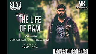 96 Songs | The Life of Ram Cover Video Song | Govind Vasantha | C. Prem Kumar | SPAG photography