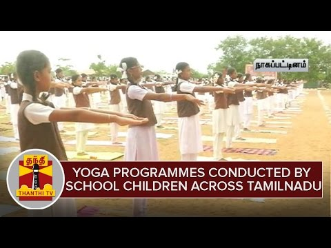 International-Yoga-day-Yoga-programmes-conducted-by-school-children-across-Tamilnadu-Thanthi-Tv