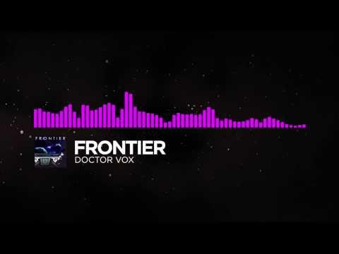 mp4 Doctor Vox Frontier Mp3 Download, download Doctor Vox Frontier Mp3 Download video klip Doctor Vox Frontier Mp3 Download