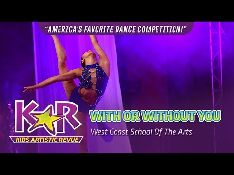 """""""With Or Without You"""" from West Coast School Of The Arts"""