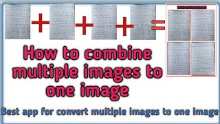 How to combine multiple images as single image?