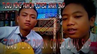 #TURUNINGPAWON Turu Ning Pawon (live Cover Version) Anak SMPN 2 Suranenggala Bes Audio