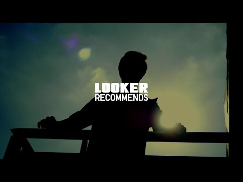 LOOKER 073 'Real Life' Behind the Scene