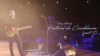 Rhany FESTIVAL CASABLANCA 2013 PART 1