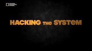 Взлом системы/Hacking the system (5 Серия) Путишествия без проблем. National Geographic