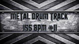 Kickass Metal Drum Track 155 BPM (HQ,HD)