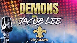 Jacob Lee   Demons (Karaoke Version)