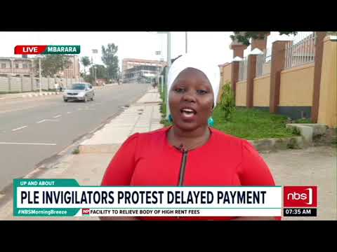PLE Invigilators Protest Delayed Payment| NBS Up and About