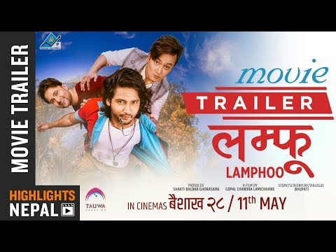 Nepali Movie Lamphoo Trailer
