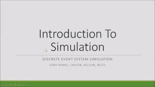 Introduction to Simulation: System Modeling and Simulation