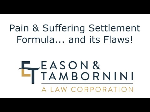 Pain & Suffering Settlement Formula... and its Flaws!
