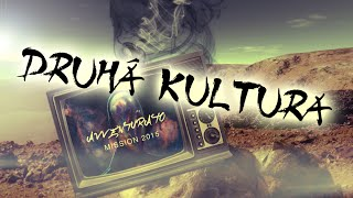 Video AVVENTURATO - DRUHÁ KULTURA (official audio)