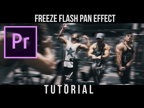 Freeze Flash Pan Effect | Adobe Premiere Pro | Tutorial