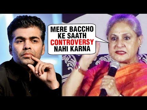 Jaya Bachchan STRICTLY WARNED Karan Johar For Abhi