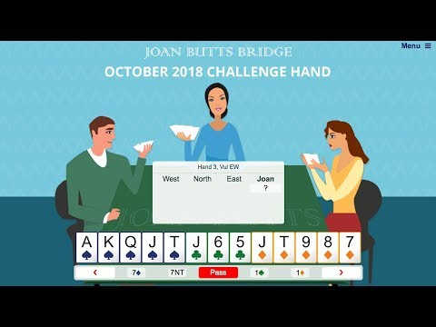 October 2018 Challenge Hand – Learn To Play Bridge With Joan Butts