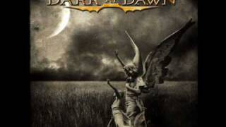 Dark at Dawn -- The Road To Eternity