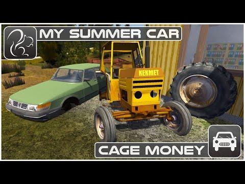 My Summer Car - Cage Money