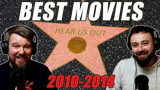 Movies of the Decade  - Part 1 - Top Films 2010 - 2014