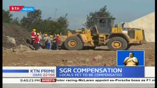 SGR Compensation: Squabbles begin to brew over land as locals yet to be compensated