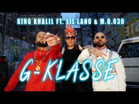 King Khalil Ft Lil Lano Amp Mo030 G Klasse Prod Nathaniel