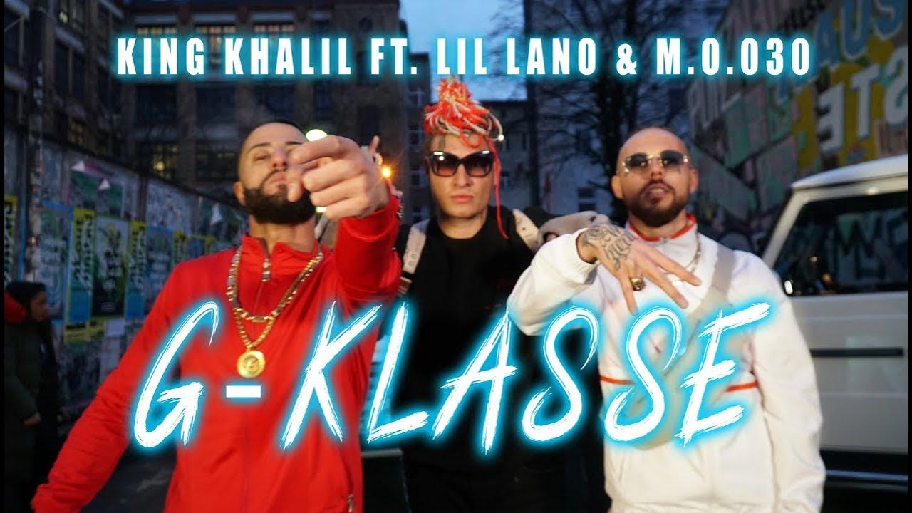 King Khalil feat. Lil Lano & M.O.030 – G Klasse