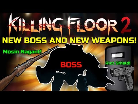 Killing Floor 2 | 2 NEW WEAPONS, NEW BOSS, NEW MAP! - KF2 Christmas Update News!