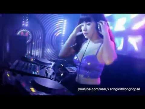 Nonstop Cực Mạnh Hay Nhất Bay Cùng Các Nữ DJ Xinh Đẹp Việt Nam
