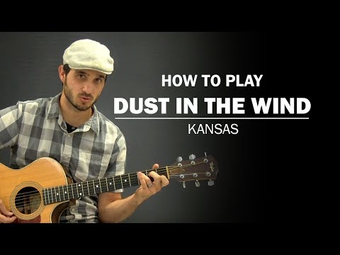How To Play Dust in the Wind by Kansas | Guitar Lessons @ Ultimate ...