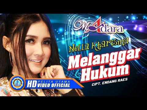 ", title : 'Nella Kharisma - MELANGGAR HUKUM "" OM ADARA ""( Official Music Video ) [HD]'"