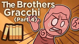 The Brothers Gracchi - IV: Enter Gaius - Extra History
