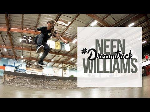 Neen Williams' #DreamTrick