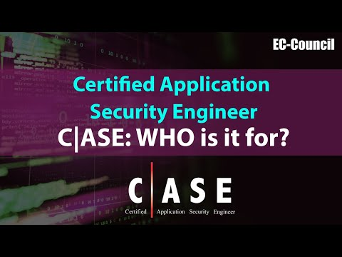 Certified Application Security Engineer (CASE): Who Is It For ...