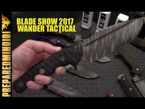 Blade Show 2017: Wander Tactical - Preparedmind101