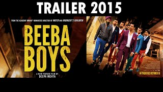 Beeba Boys - Official Trailer