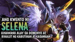 Ang Kwento Ni Selena | Mobile Legend Pinoy Story