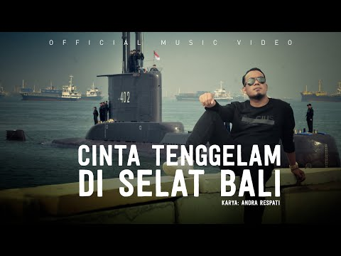 cinta tenggelam di selat bali nanggala 402 kmp yunice andra respati official music video