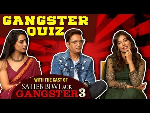 Saheb, Biwi Aur Gangster 3 Cast Play Gangster Quiz